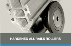 Hardened alurails rollers